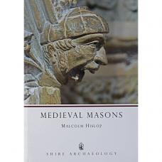 Hislop, Malcolm. Mediaeval Masons.