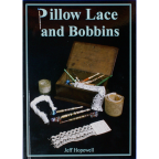 Hopewell, Jeff. Pillow Lace and Bobbins.