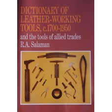 Salaman, R. A. Dictionary of Leather-Working Tools.