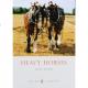 Zeuner, Diana. Heavy Horses. 2009.
